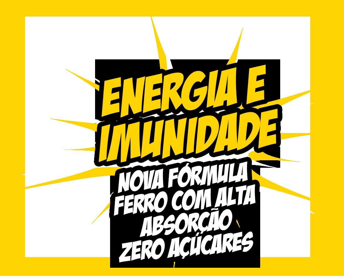 Energia e Imunidade - Nova fórmula ferro com alta absorção